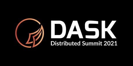 Dask Distributed Summit 2021 tickets