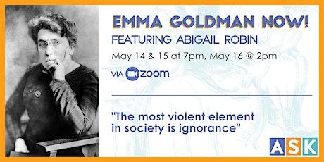 Emma Goldman Now! tickets