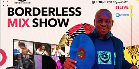 Borderless Mix Show With DJ Kweks - Afro-Intnl Virtual Party Experience tickets