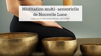 Méditation multi-sensorielle de Nouvelle Lune tickets