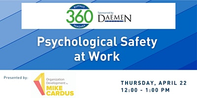 BN360 Event:Psychological Safety in the Workplace