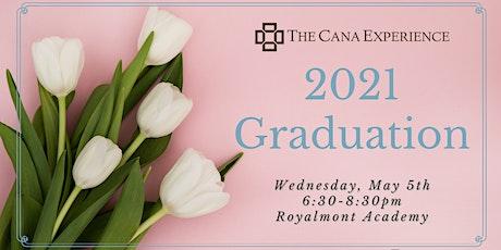 2021 Cincinnati Cana Experience Graduation tickets