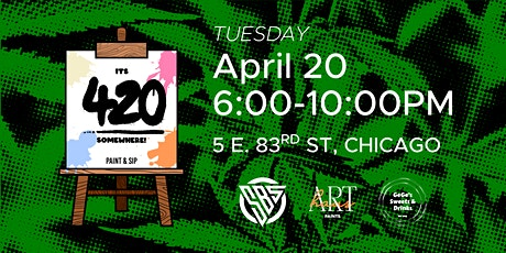 Its 420 somewhere Paint & Sip tickets