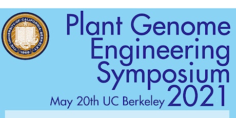 UC Berkeley Plant Genome Engineering Symposium 2021 tickets