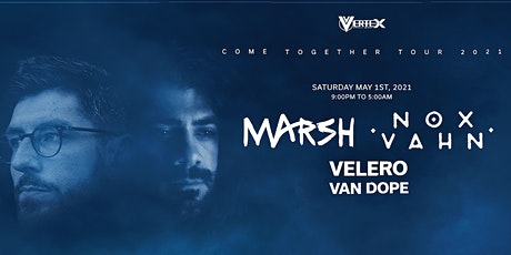 MARSH + NOX VAHN @ TREEHOUSE MIAMI tickets