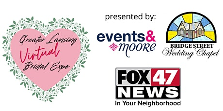 Greater Lansing Virtual Bridal Expo tickets