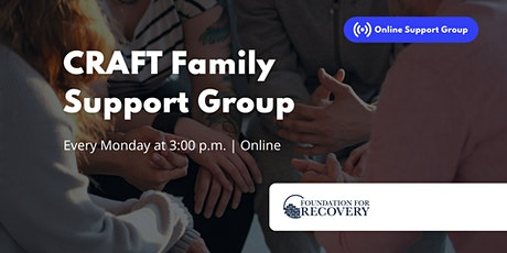 CRAFT  - Family Addiction Support Group & Workshop tickets
