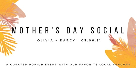 Mother's Day Social tickets