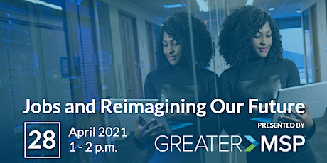 Jobs and Reimagining Our Future tickets