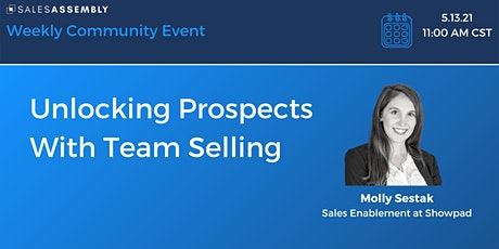 Unlocking Prospects With Team Selling billets