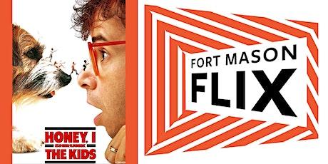FORT MASON FLIX: Honey, I Shrunk the Kids tickets
