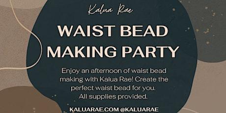 Waist Bead Making Workshop by Kalua Rae tickets