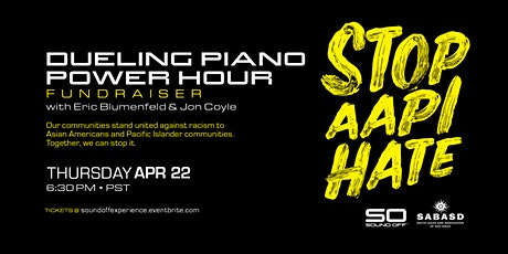 SABASD Dueling Piano Fundraiser  for Stop AAPI Hate tickets