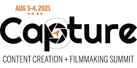 Capture Content Creation + Filmmaking Summit 2021 tickets