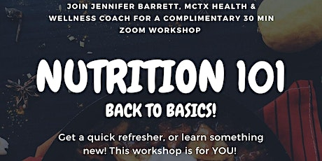 Nutrition 101: Back to Basics! tickets
