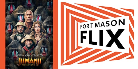 FORT MASON FLIX: Jumanji: The Next Level tickets