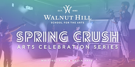 Spring Crush: Writing, Film & Media Arts tickets