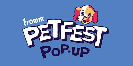 Dog Park Sign-Up at the Fromm  Petfest Pop-Up 2021 event series tickets