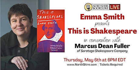 """Northshire Live: Emma Smith """"This is Shakespeare"""" tickets"""