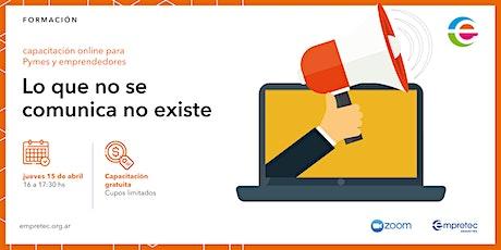 Capacitación online - Lo que no se comunica no existe entradas