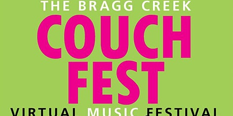 Couch Fest-Bragg Creek Music Festival  tickets