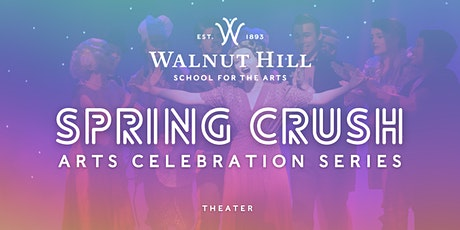 Spring Crush: Theater tickets