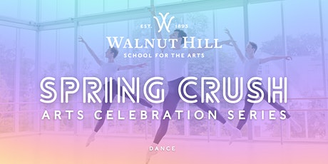 Spring Crush: Dance tickets