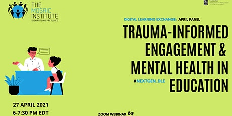 Trauma-Informed Engagement & Mental Health in Education tickets