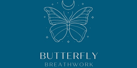Butterfly Breathwork ~ You get what you GIVE tickets