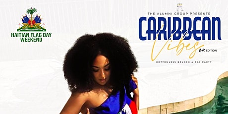 Caribbean Vibes Bottomless Brunch & Day Party - BK Haitian Flag Day Edition tickets
