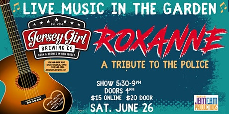 Roxanne: A Tribute to The Police @ Jersey Girl Brewing! tickets