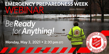 Emergency Preparedness Week Webinar - Be Ready for Anything! tickets