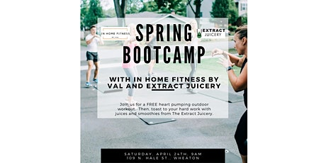 Outdoor Spring Bootcamp with In Home Fitness By Val & Extract Juicery tickets