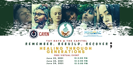 "TAYDAYS: ""Remember, Rebuild, Recover; Healing Through Generations"" tickets"