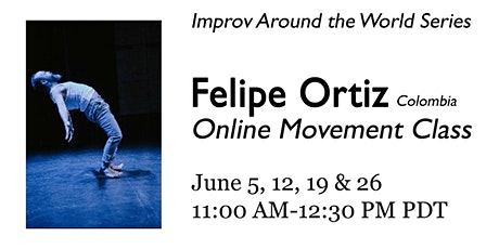 Online Movement Class with Felipe Ortiz tickets