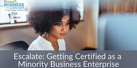 Escalate: Getting Certified as a Minority Business Enterprise tickets