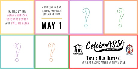 That's Our History! An Asian Pacific American Trivia Game tickets
