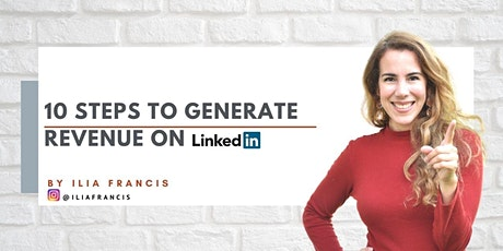 10  Steps to Generate Revenue on LinkedIn tickets
