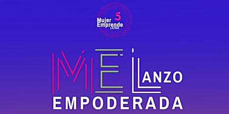 ME LANZO EMPODERADA EL EVENTO EMPRESARIAL tickets