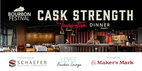 Cask Strength Innovation Dinner tickets