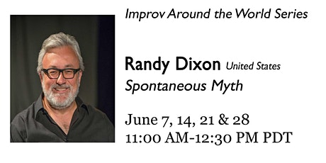 Spontaneous Myth with Randy Dixon tickets