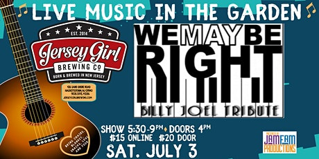 We May Be Right: A Tribute to Billy Joel @ Jersey Girl Brewing! tickets