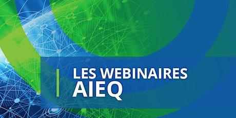Les causeries virtuelles de l'AIEQ  -  INVESTISSEMENT QUÉBEC INTERNATIONAL billets