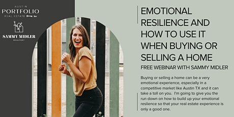 Emotional Resilience and How to Use it When Buying or Selling a Home tickets