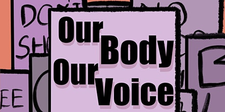 Our Body, Our Voice: A Dance Movement tickets
