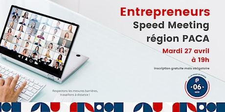 Speed Meeting Entrepreneurs PACA tickets
