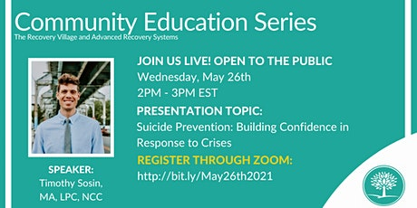 Community Education Series: Suicide Prevention: Building Confidence tickets