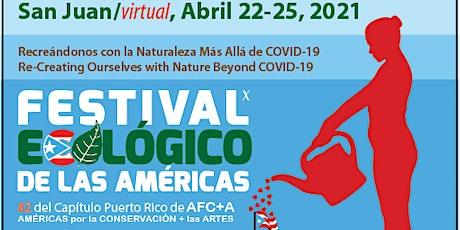Festival Ecológico de las Américas X  (FELA) tickets