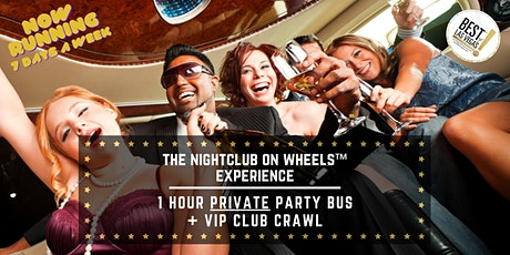 The Nightclub on Wheels™ (NOW) Experience! - #1 Club Crawl in Las Vegas, NV tickets