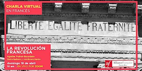 Charla virtual en francés: La Revolución Francesa tickets